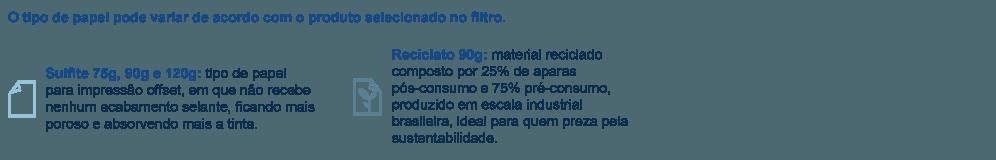 Recibos em papel sulfite 75g, 90g e 120g; e papel reciclato 90g